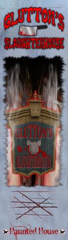 Gluttons Slaughterhouse